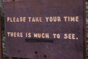 Take Your Time Sign